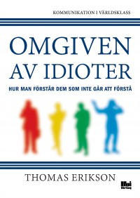Book cover: Omgiven av idioter av