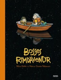 Book cover: Bosses rymdäventyr av