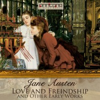 Omslagsbild: Love and friendship, and other early works av