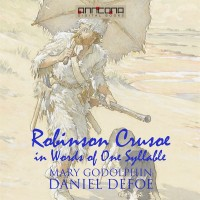 Omslagsbild: Robinson Crusoe - Written in words of one syllable av