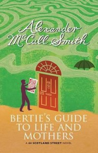 Omslagsbild: Bertie's guide to life and mothers av