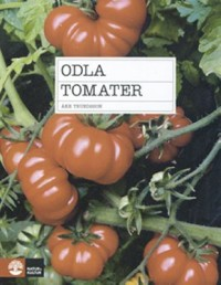 Book cover: Odla tomater av