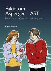 Book cover: Fakta om Asperger - AST av