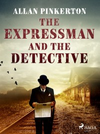 Omslagsbild: The expressman and the detective av