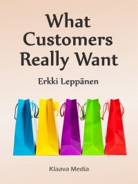 Omslagsbild: What customers really want av