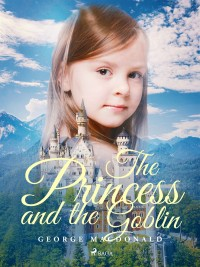 Omslagsbild: The princess and the goblin av