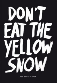 Omslagsbild: Don't eat the yellow snow av