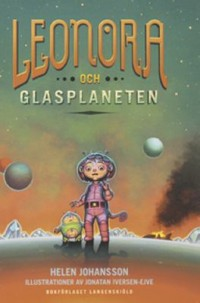 Book cover: Leonora och glasplaneten av