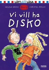 Book cover: Vi vill ha disko av