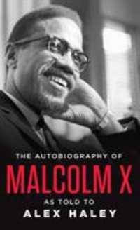 Omslagsbild: The autobiography of Malcolm X av