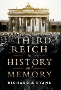 Omslagsbild: The Third Reich in history and memory av