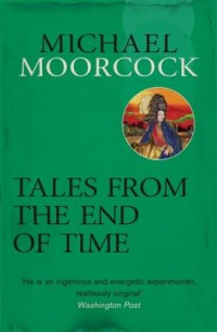 Omslagsbild: Tales from the end of time av