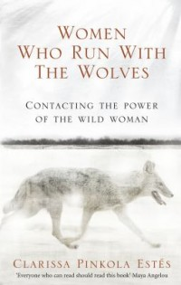 Omslagsbild: Women who run with the wolves av