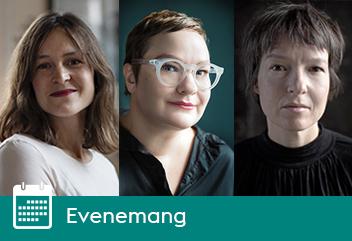 Vem är Sylvia Plath? Elin Cullhed, Sanna Tahvanainen och Jenny Tunedal.